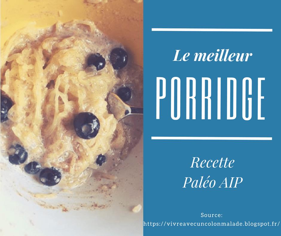 Le porridge Paléo AIP: recette pour votre petit-déjeuner