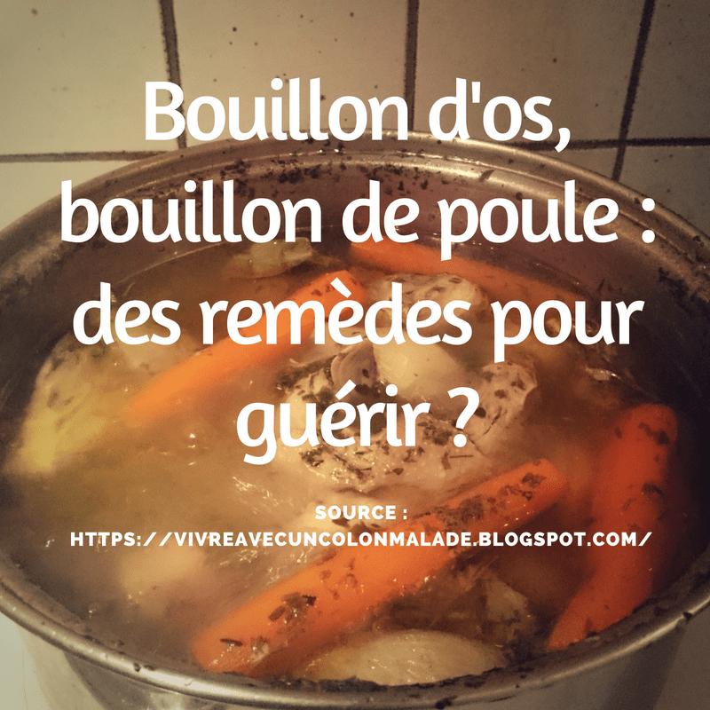 Read more about the article Bouillon d'os et bouillon de poule : des remèdes pour guérir ?