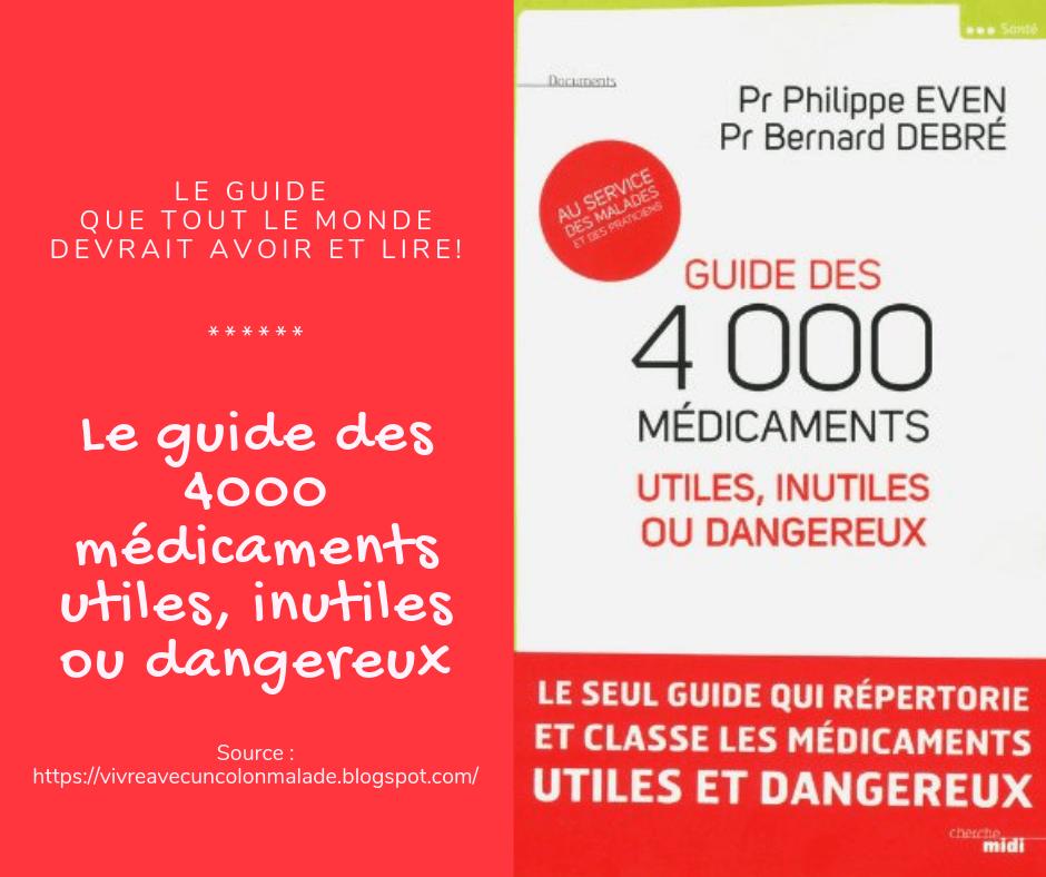 Le guide des 4000 médicaments utiles, inutiles ou dangereux