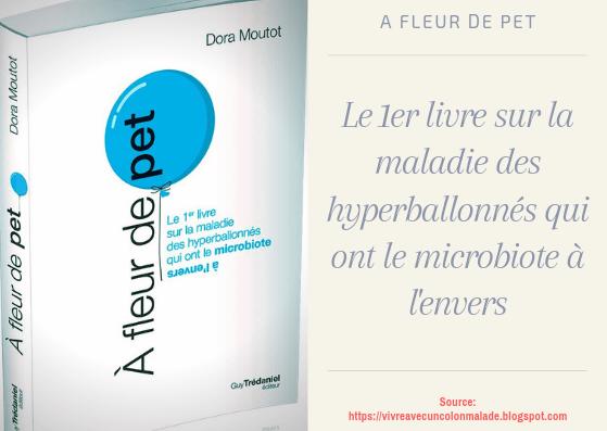 """""""A fleur de pet"""" de Dora Moutot : 1er livre en français sur le SIBO"""