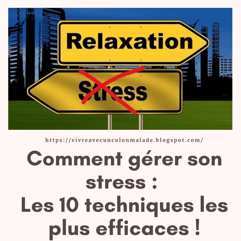 Read more about the article Comment gérer son stress : les 10 techniques les plus efficaces