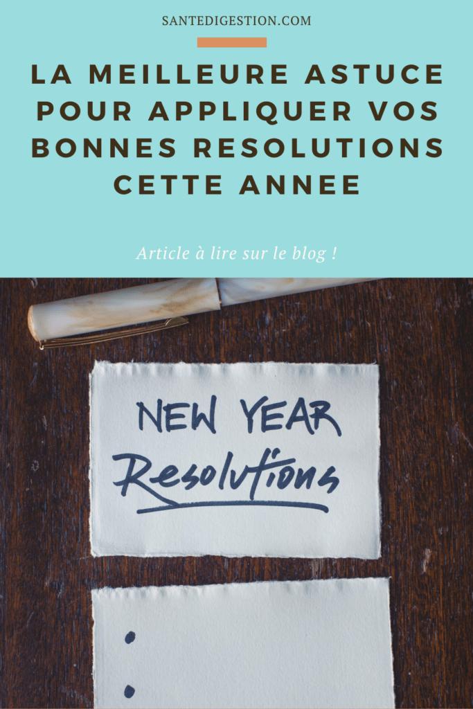 La meilleure astuce pour appliquer vos bonnes résolutions cette année
